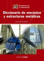 DICCIONARIO DE MECANICA Y ESTRUCTURAS METALICAS