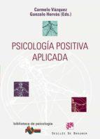 PSICOLOGÍA POSITIVA APLICADA (EBOOK)