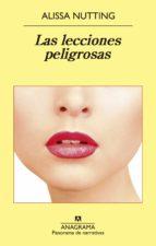 LAS LECCIONES PELIGROSAS (EBOOK)