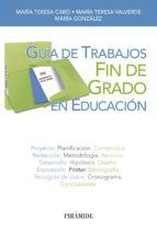 GUÍA DE TRABAJOS FIN DE GRADO EN EDUCACIÓN (EBOOK)