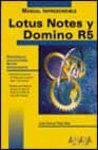 LOTUS NOTES Y DOMINO R5 (MANUALES IMPRESCINDIBLES)