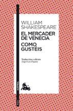 MERCADER DE VENECIA; COMO GUSTEIS