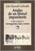 ANALES DE UN LIBERAL IMPENITENTE. T.2. HISTORIA PERSONAL