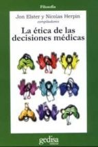 LA ETICA DE LAS DECISIONES MEDICAS