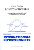LOS SITUACIONISTAS (2ª ED.)