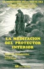 La Meditación del Protector Interior