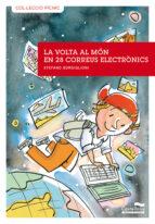 Volta Al Mon En 28 Correus Electronics, La -3- (Col·lecció Pícnic)