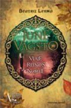 June Vagsto. Viaje a los reinos del Norte: June Vagsto I (Viceversa juvenil)