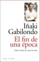 Fin De Una Epoca,El 7ed (Rilke)