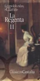 La Regenta II                                                                   . (CLASICOS CASTALIA 35 ANIVERSARIO)