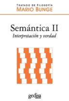 SEMÁNTICA II. INTERPRETACIÓN Y VERDAD (EBOOK)