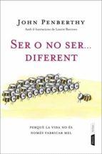 SER O NO SER DIFERENT