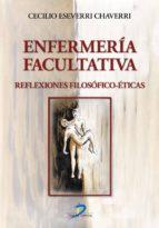 Enfermería facultativa:Reflexiones filosófico-éticas
