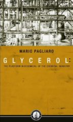 Glycerol: The Platform Biochemical of the Chemical Industry (2013)