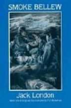 Smoke Bellew [with Biographical Introduction] (Dover Books on Literature & Drama)