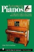 Automatic Pianos: A Collector