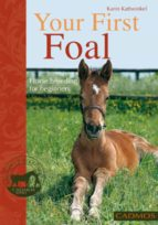 Your First Foal: Horse breeding for beginners (Bringing You Closer) (English Edition)