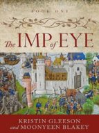 The Imp of  Eye (Renaissance Sojourner Series Book 1) (English Edition)