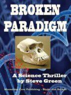Broken Paradigm (English Edition)