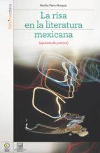 LA RISA EN LA LITERATURA MEXICANA. (APUNTES DE POÉTICA.) (EBOOK)