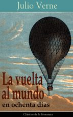 La Vuelta Al Mundo En Ochenta Días: Clásicos De La Literatura