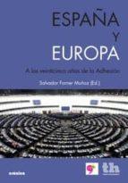 España y Europa - a los veinticinco de la adhesion (Cronica (tirant))