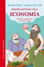 Pequeña Historia De La Economía (Las Tres Edades / Nos Gusta Saber)