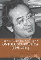 Ontología Poética. 1998-2013 (Arrecifes)