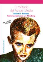 El método del Actor?s Studio: Conversaciones con Lee Strasberg (Arte / Teoria teatral)