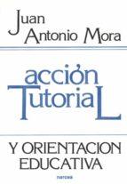 ACCION TUTORIAL Y ORIENTACION EDUCATIVA (5ª ED.)