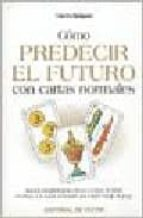 COMO PREDECIR EL FUTURO CON CARTAS NORMALES