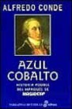 Azul cobalto (Narrativas Históricas)