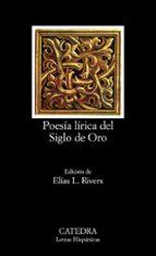 POESIA LIRICA DEL SIGLO DE ORO (12ª ED.)
