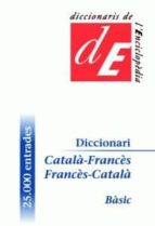 DICCIONARI BASIC CATALA-FRANCES/ FRANCES-CATALA BASIC