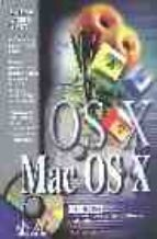 LA BIBLIA DE MAC OS X (INCLUYE CD-ROM)