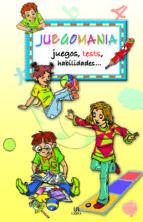 JUEGOMANIA: JUEGOS, TEST, HABILIDADES