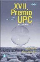 XVII PREMIO UPC: PREMIO UPC 2007 (NOVA)