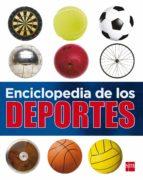Enciclopedia De Los Deportes (Enciclopedias)