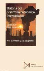 HISTORIA DEL DESARROLLO ECONOMICO INTERNACIONAL (4ª ED.)