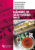 INGLES: EXAMENES DE SELECTIVIDAD