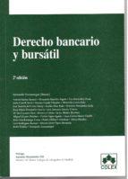 DERECHO BANCARIO Y BURSATIL (2ª ED.)