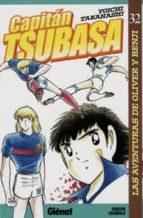 Capitán Tsubasa 32: Las aventuras de Oliver y Benji (Shonen Manga)