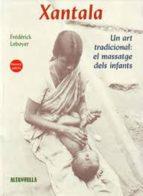 XANTALA: UN ART TRADICIONAL: EL MASSATGE DEL INFANTS