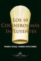 LOS 10 COCINEROS MÁS INFLUYENTES