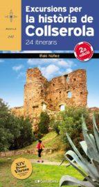 Excursions Per La Història De Collserola 24 Itineraris (Azimut)