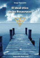 El ideal ético de los Rosacruces