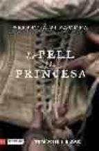 La Pell I La Princesa (L