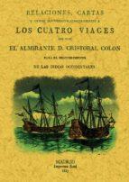 LOS CUATRO VIAJES DE COLON (ED. FACSIMIL)