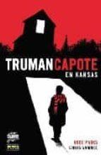 TRUMAN CAPOTE EN KANSAS (CÓMIC NOIR)