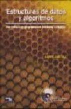 ESTRUCTURAS DE DATOS Y ALGORITMOS: CON ENFASIS EN PROGRAMACION OR IENTADA A OBJETOS (INCLUYE CD-ROM)